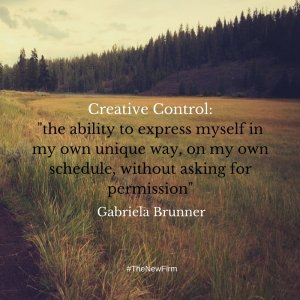 Creative Control-the ability to express myself in my own unique way, on my own schedule, without asking for permission